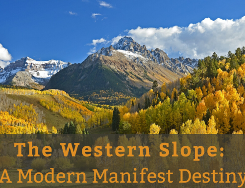 The Western Slope: A Modern Manifest Destiny